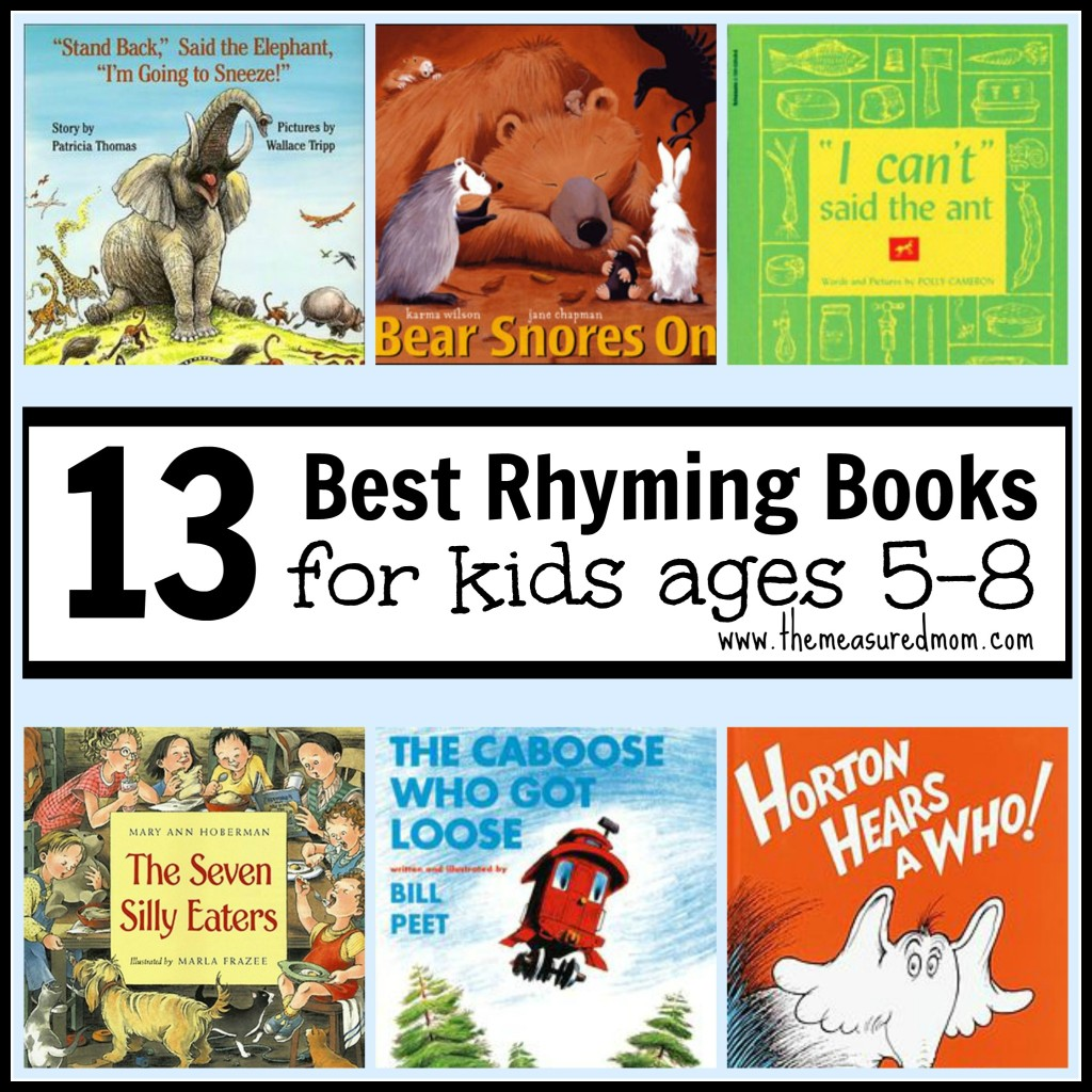 Looking for the best rhyming books for kids? These books are fun for preschoolers but are also appealing to school-aged kids. Check out this list of 13 rhyming books for kids ages 5-8.