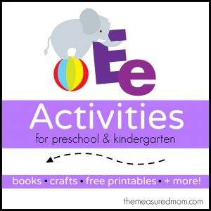Letter E Activities - the measured mom