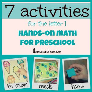 "Hands-on Math for Preschool: The Letter ""I"""