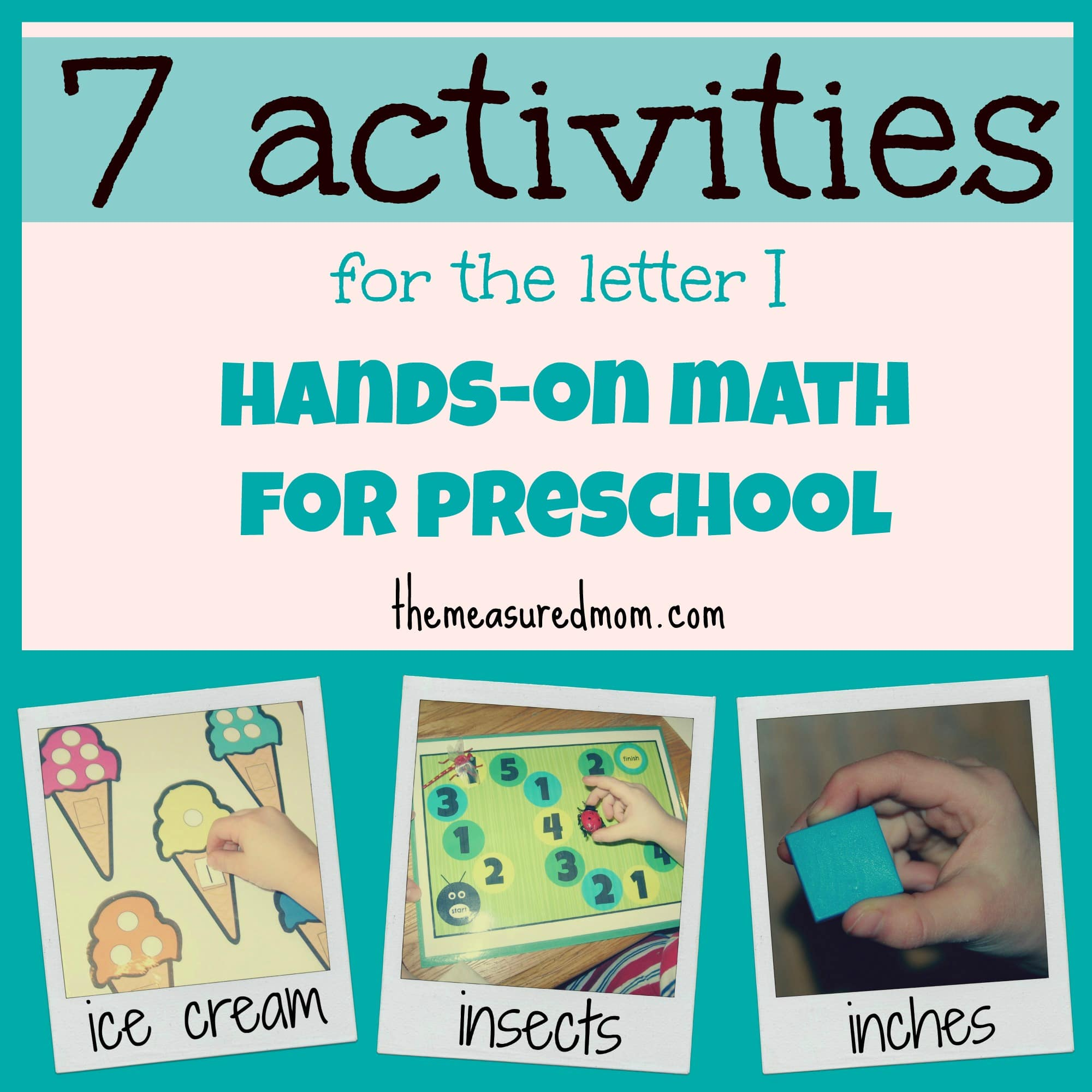 hands on math for preschool the letter i the measured mom. Black Bedroom Furniture Sets. Home Design Ideas