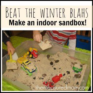 Beat the winter blahs – make an indoor sandbox!