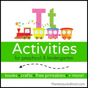 Letter T Activities - the measured mom