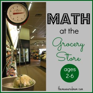 Grocery Store Math for kids ages 2-6
