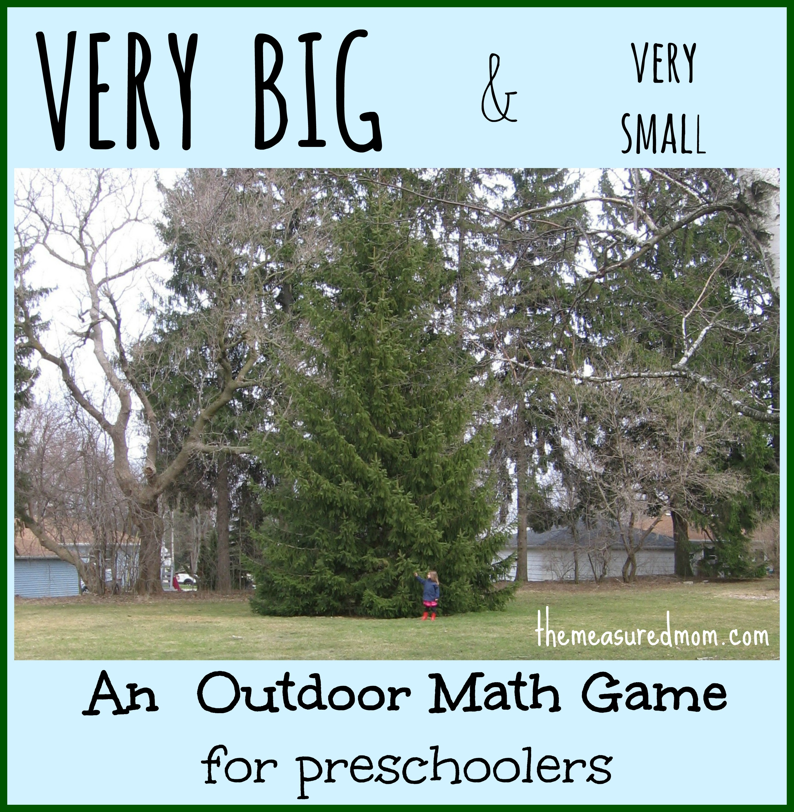 Outdoor Math Game: Exploring Size - The Measured Mom