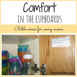 Comfort in the Cupboards: Comforting Bible verses for weary moms