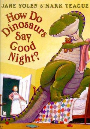 how-do-dinosaurs-say-good-night