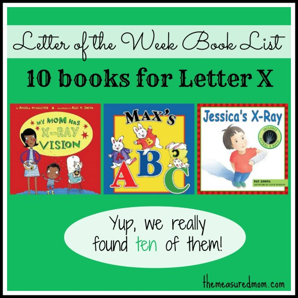 Letter Of The Week Book List Letter X The Measured Mom