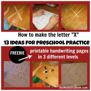 Learning to write the letter X: 13 ideas for preschool practice (and 3 free handwriting practice sheets)