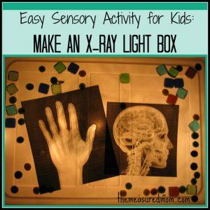 Easy Sensory Activity for Kids: Make an X-Ray Light Box!