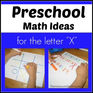 Preschool Math Ideas for the letter X
