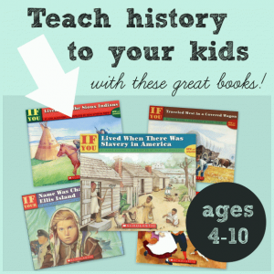 Teach kids about history – even preschoolers can learn!