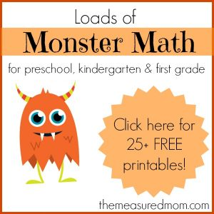 Monster Math Games & Activities – with loads of free printables for preschool, kindergarten, and first grade