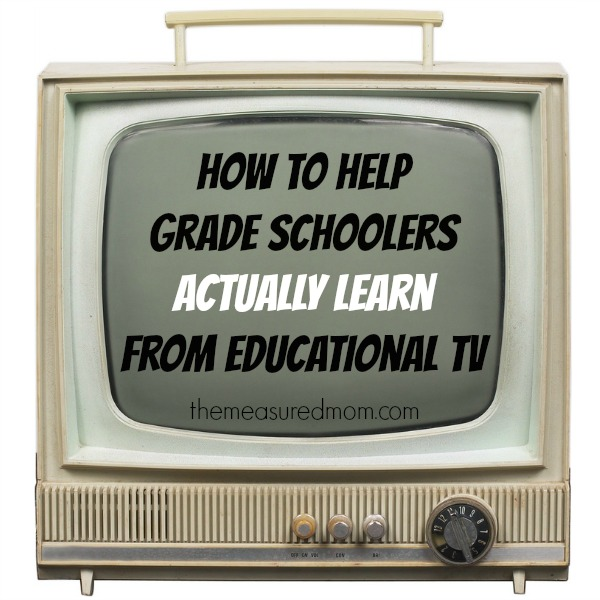 help grade schoolers learn from educational TV - the measured mom