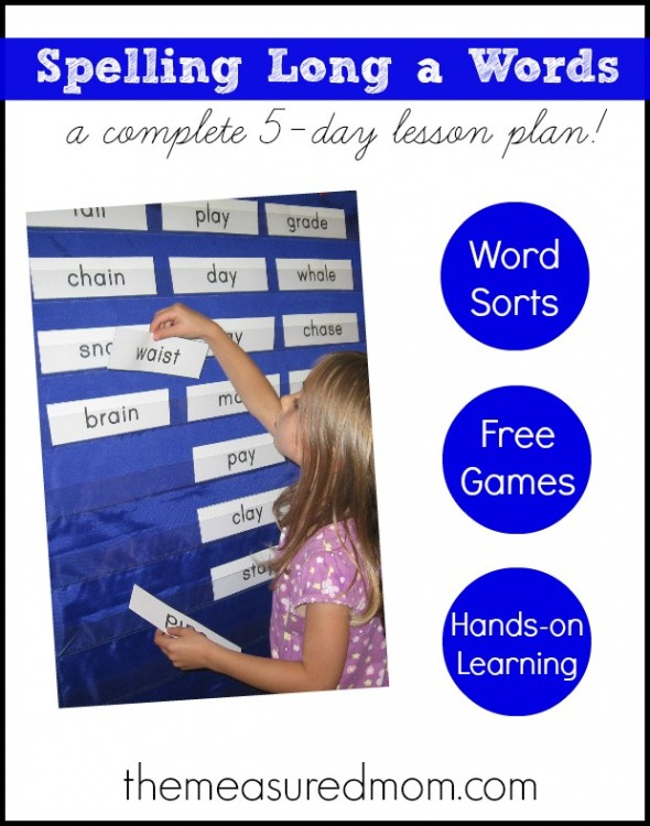 Spelling long a words - a complete 5-day lesson plan (with ...
