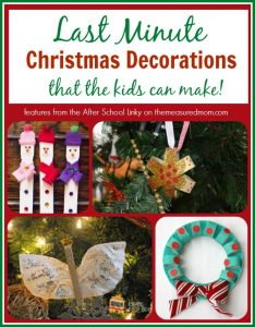 Last minute Christmas decorations (that your kids can make!)