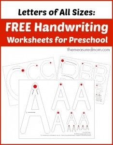 Free handwriting worksheets for preschool (letters of all sizes) - the measured mom