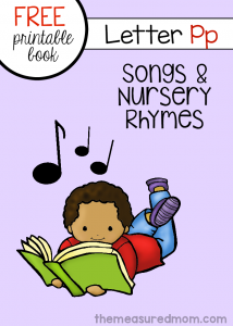 Letter P Songs & Rhymes (free book!)