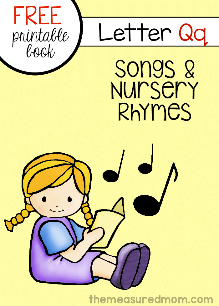 graphic about Letter Q Printable called Absolutely free e-book of rhymes and tunes for letter Q - The Calculated Mother