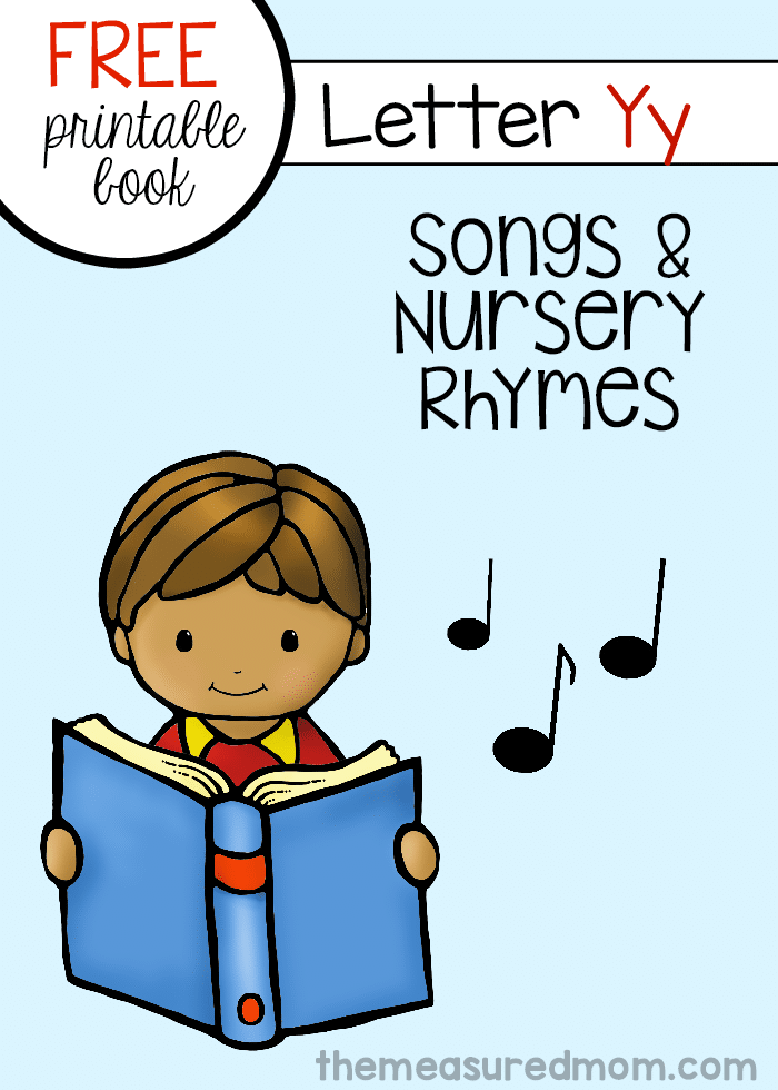 Get this free letter book full of rhymes and songs for letter Y!