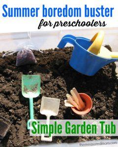 Summer Boredom Buster for Preschoolers – Make a garden in a box