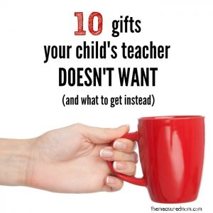 Gifts for teachers…what to buy and what to avoid