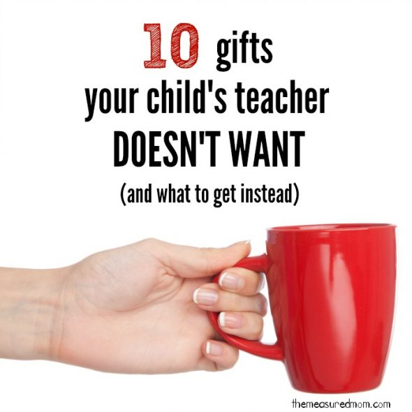 gifts teachers don't want