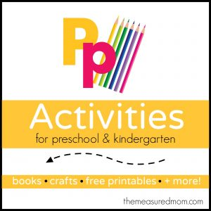 Letter P Activities - the measured mom