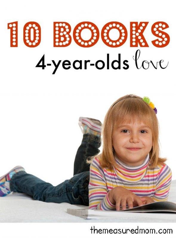 Looking for gifts for 4 year olds?  Try one of these books - all ten are kid tested and approved!
