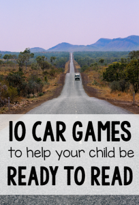 10 Car games to get your child ready to read!