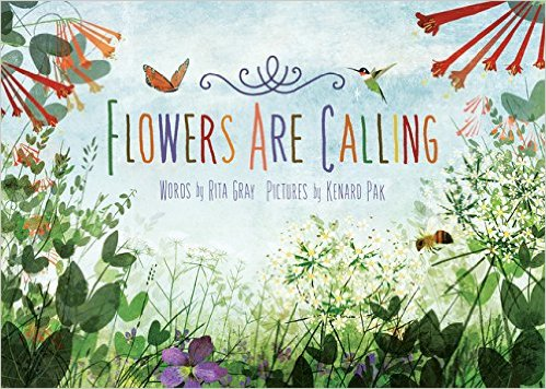 Flowers Are Calling, by Rita Gray