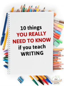 10 Things you should know about teaching writing