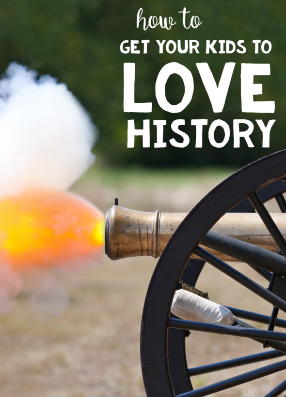 how to get your kids to love history