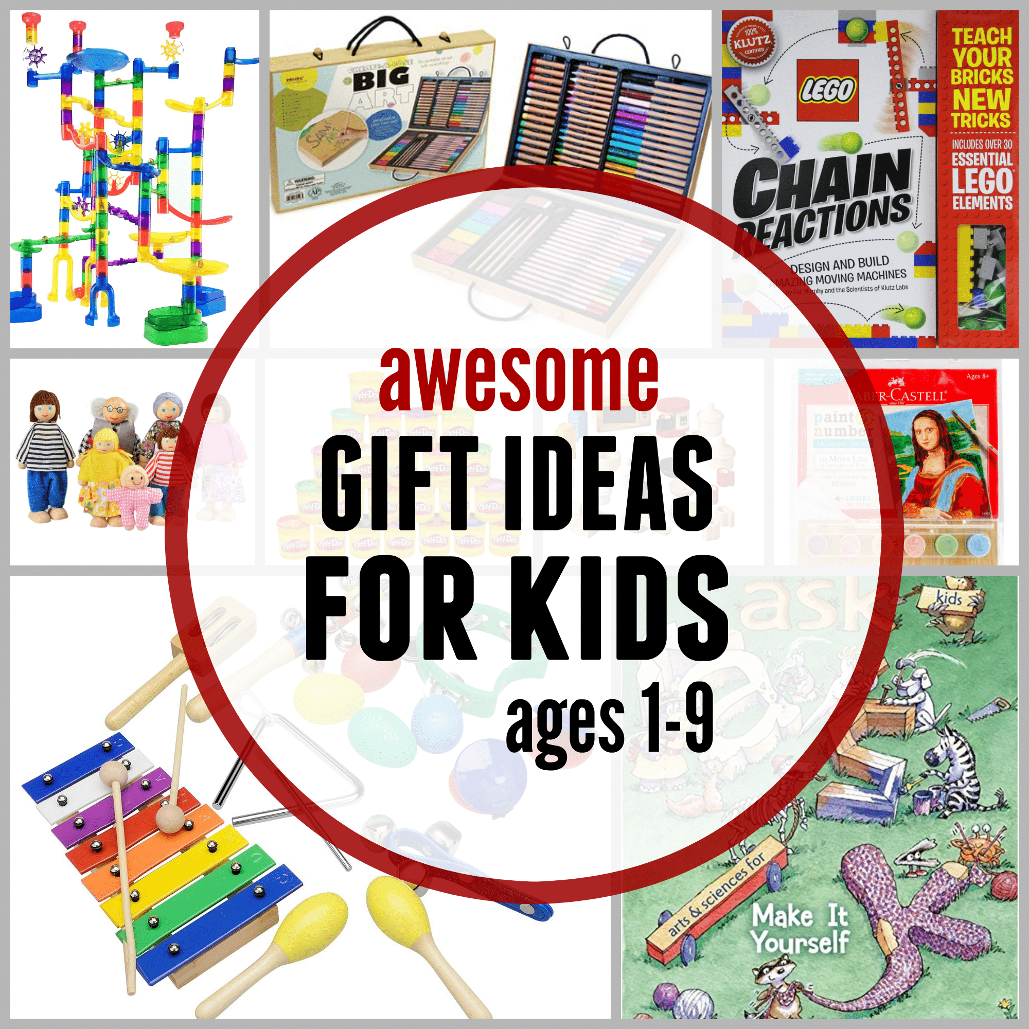 Awesome Gift Ideas For Kids Ages 1 9