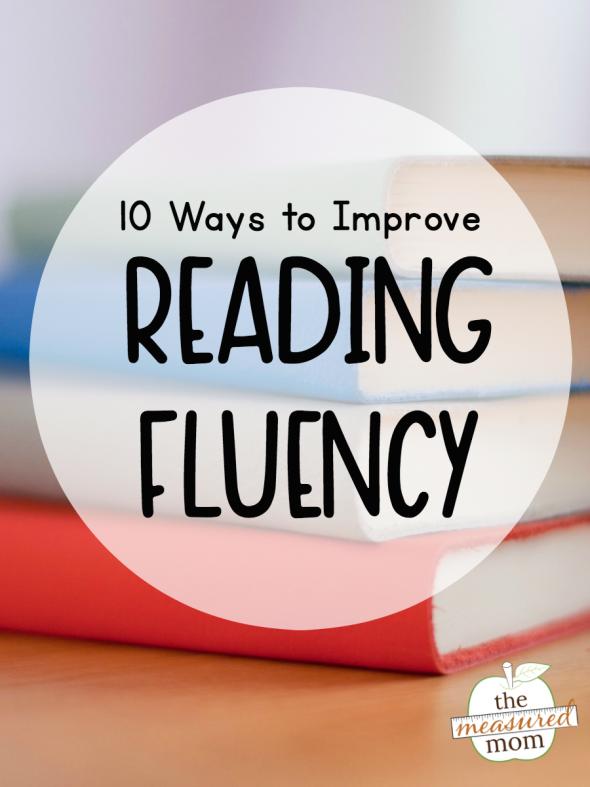 10 Ways to improve reading fluency - The Measured Mom