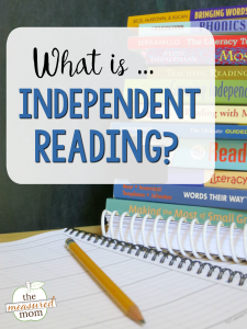 What is independent reading?