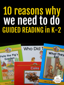 10 reasons why K-2 learners need guided reading