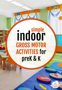 Indoor gross motor activities for preschool and kindergarten