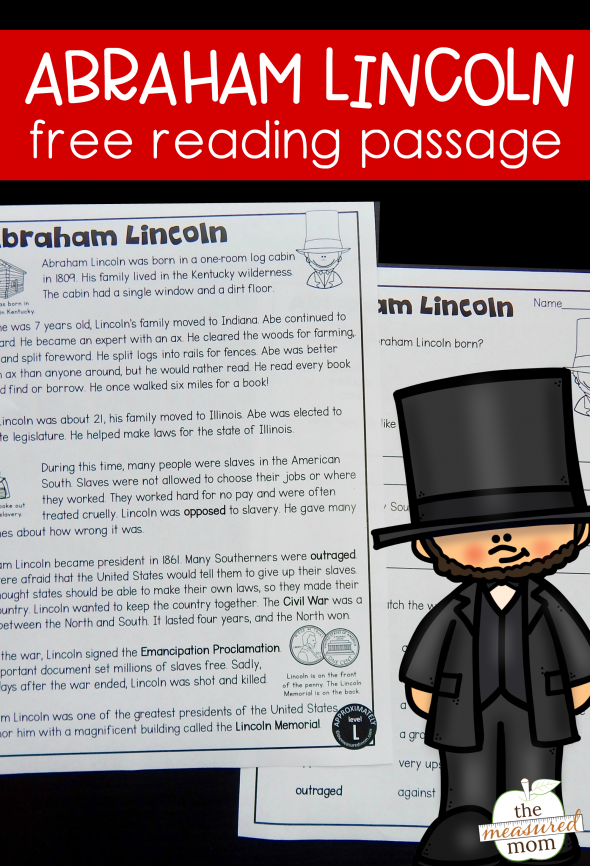 This reading passage is great for helping kids learn about our 16th president. It's Abraham Lincoln for kids!