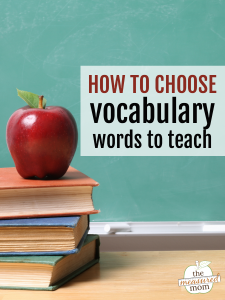 How to choose words for vocabulary instruction