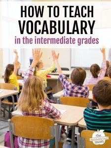 How to teach vocabulary in grades 3-5
