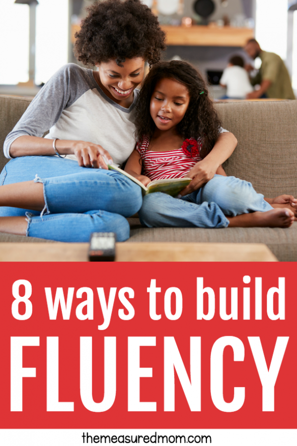 8 Ways To Build Fluency The Measured Mom