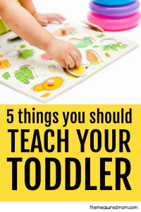 5 Things you should teach your toddler