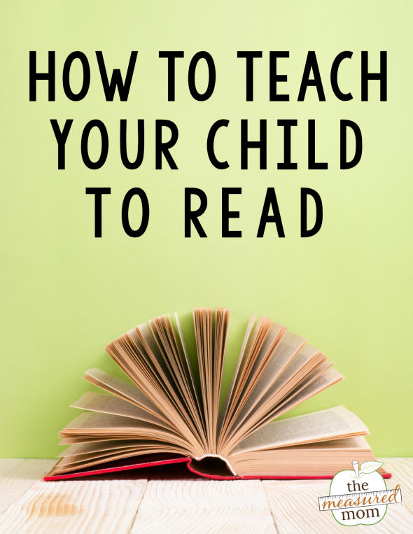 How to teach a child to read - The Measured Mom