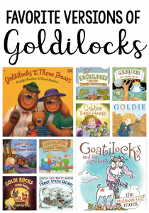 21 Fun versions of Goldilocks and the Three Bears