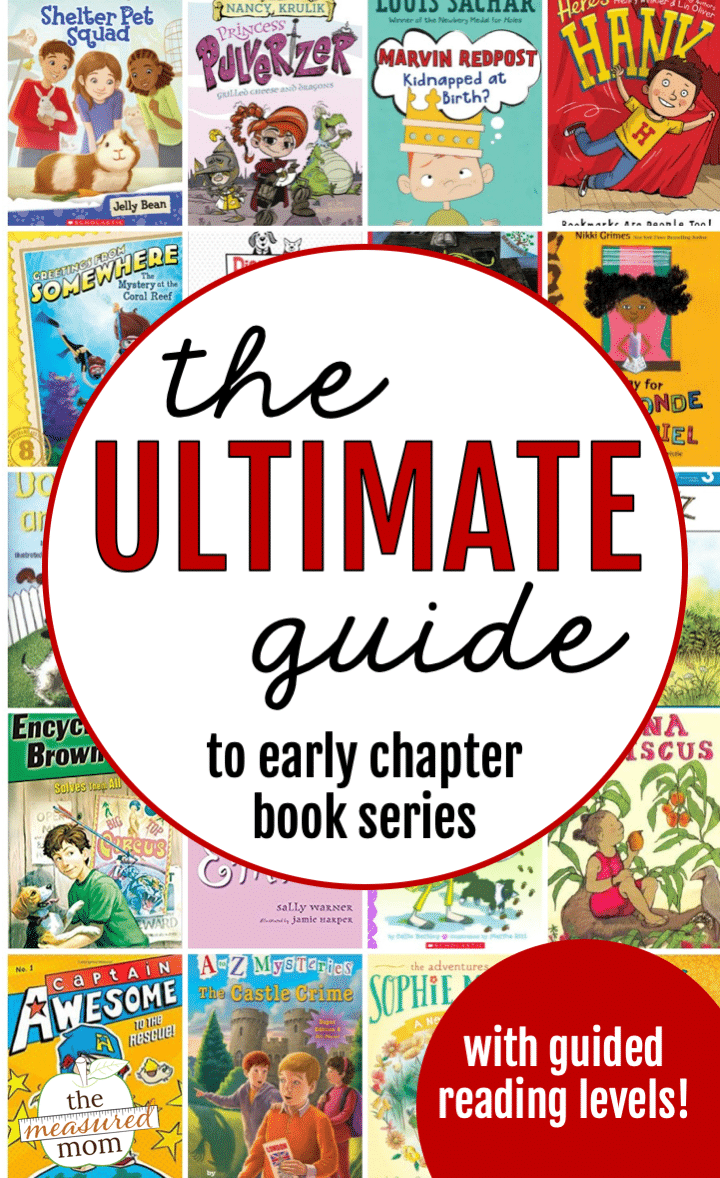 The ultimate guide to early chapter books for 1st, 2nd